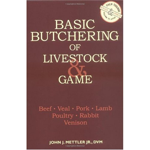 Basic Butchering of Livestock & Game Book