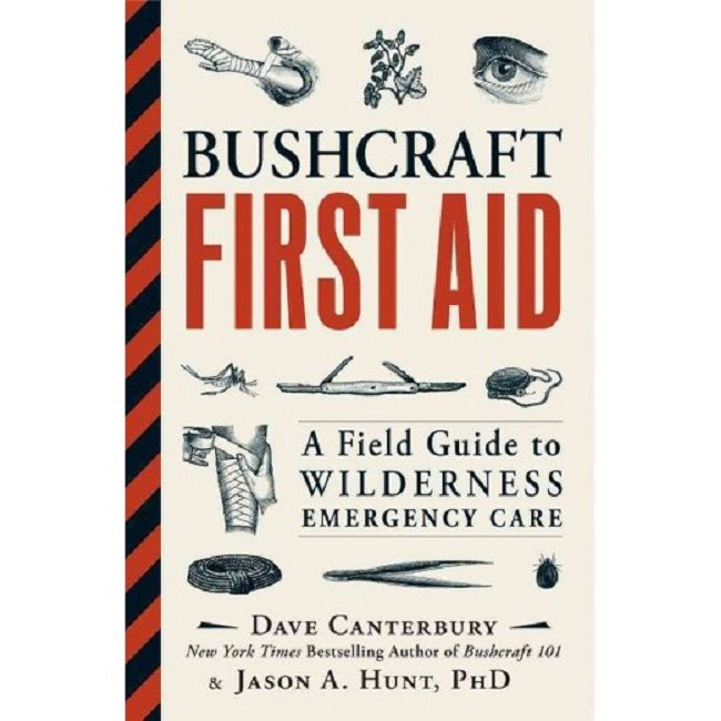 Bushcraft First Aid - A Book by Dave Canterbury