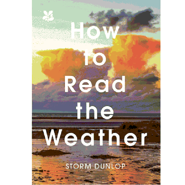 How to Read the Weather - A book by the National Trust