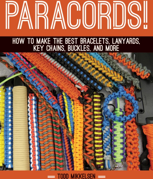 Paracords! - A book by Todd Mikkelson