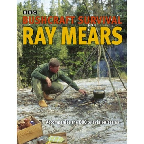 Ray Mears Bushcraft Survival Book