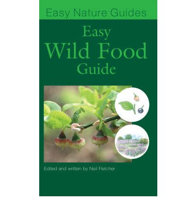 The Easy Guide to Wild Food Book