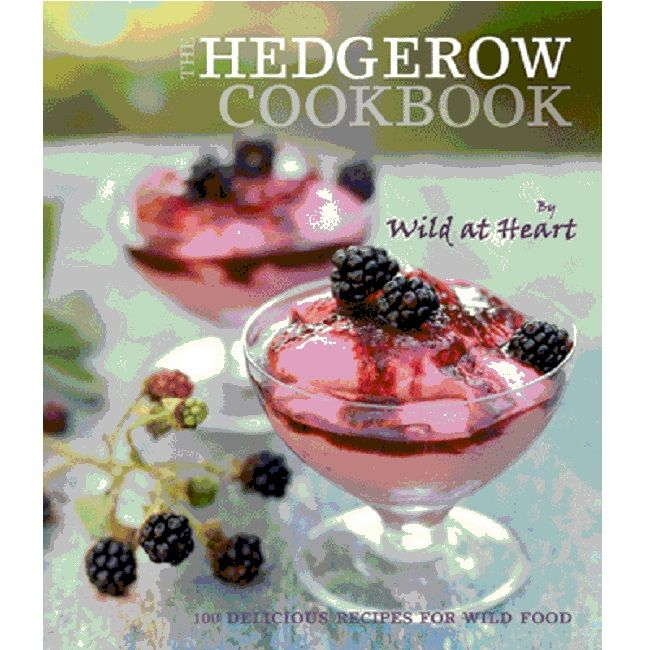 The Hedgerow Cook Book