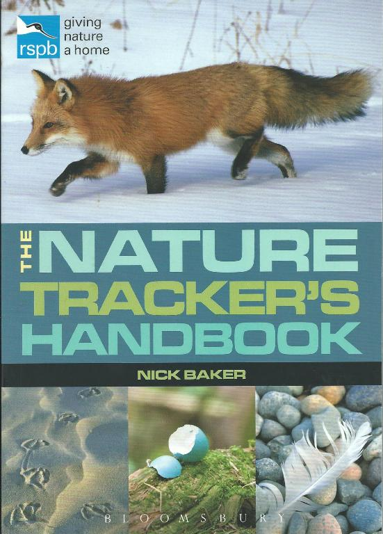 The Nature Trackers Handbook  by Nick Baker
