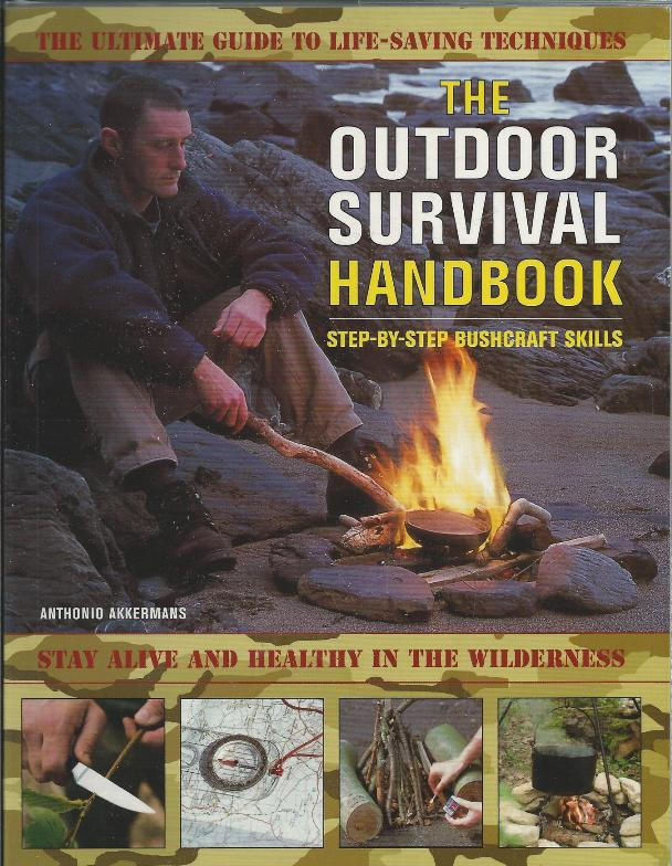 The Outdoor Survival Handbook - By Anthonio Akkermans